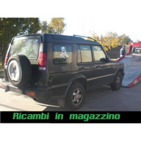 LAND ROVER DISCOVERY 2 2.5 D 4X4 5P 5M 102KW (2001) RICAMBI IN MAGAZZINO